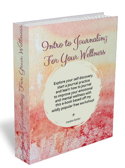intro to journaling for your wellness e-book by kendra kantor