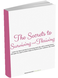 Secrets to Surviving and Thriving e-guide from Kendra Kantor